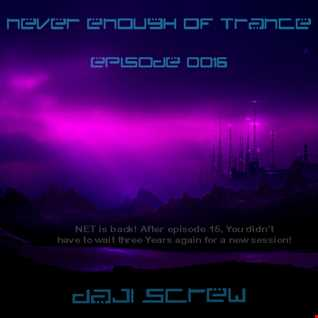 Never Enough of Trance episode 0016