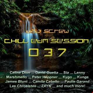Daji Screw - Chill EDM Session 037