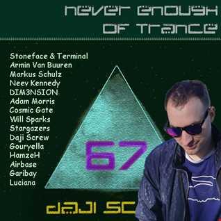 Never Enough of Trance episode 0067