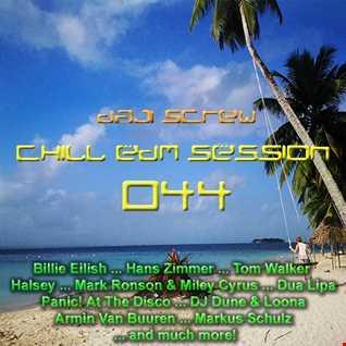 Daji Screw - Chill EDM Session 044