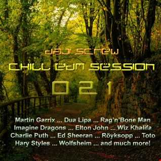 Chill EDM Session 021