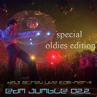 EDM Jumble 022 - Daji Screw live 2016-03-11 special oldies session