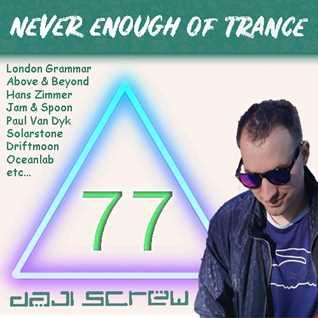 Never Enough of Trance episode 0077