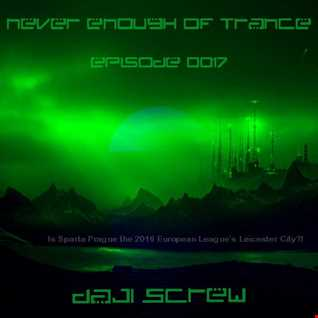 Never Enough of Trance episode 0017