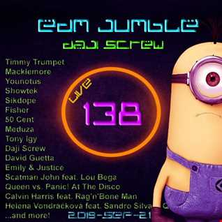 Daji Screw - EDM Jumble 138 (Club Session)