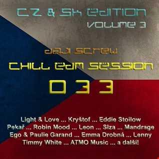 Daji Screw - Chill EDM Session 033 (CZ & SK Edition vol. 3)