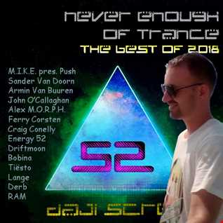 Never Enough of Trance episode 0052 - The Best of 2018