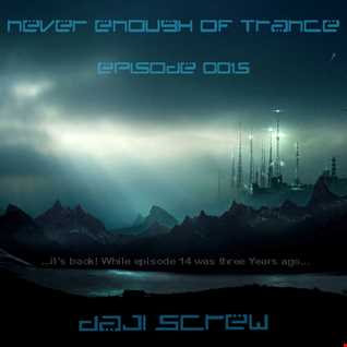 Never Enough of Trance episode 0015