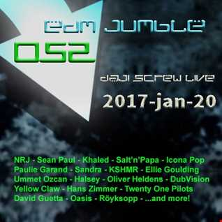 EDM Jumble 052 - Daji Screw live 2017-01-20