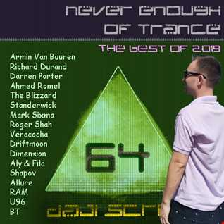 Never Enough of Trance episode 0064 (The Best of 2019)