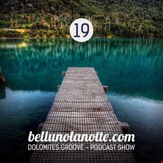 19 Dolomites Groove Podcast 019 mixed by Gabriele Gei