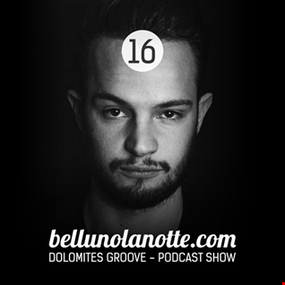 16 Dolomites Groove Podcast 16 mixed by Simone Locati