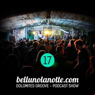 17 Dolomites Groove Podcast 17 mixed by giamP (gizA)