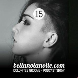 Dolomites Groove Podcast 15  mixed by VeroniCa