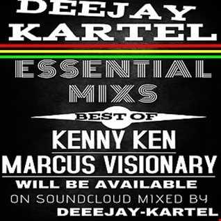 Deejay Kartel July Podcast BEST OF KENNY KEN & MARCUS VISIONARY