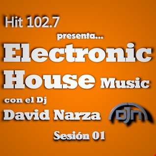 Electronic House Music Sesión 01