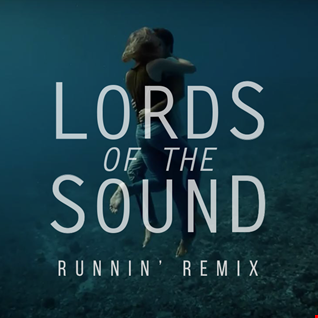 Naughty Boy ft Beyoncé - Runnin (Lords of the Sound Remix)