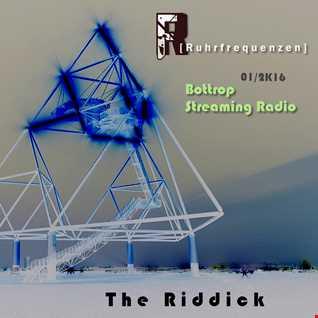 THE RIDDICK - Streaming Bottrop Radio (Bächiächler) 01/2k16