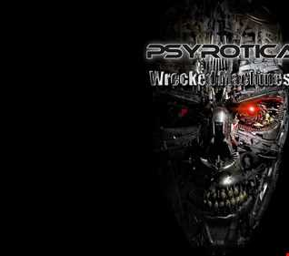 Wrecked Machines by Psyrotica