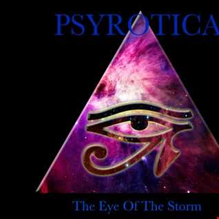 Psyrotica   The EYE of the Storm (Psychill Psybient)