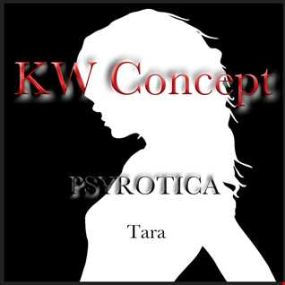 KW Concept   PSYROTICA   www.psy.london For Kim