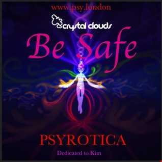 Be Safe   By Psyrotica