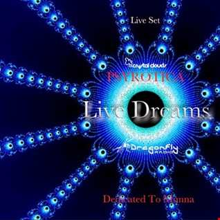 Psyrotica Live Dreams   Live Set