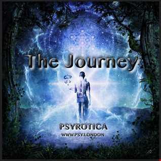 The Journey   PSYROTICA   www.psy.london