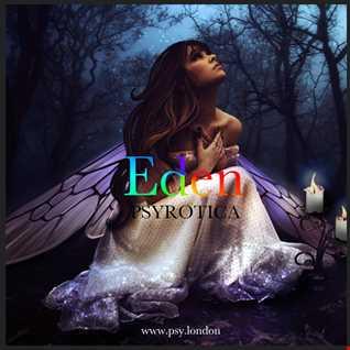Eden - PSYROTICA - www.psy.london