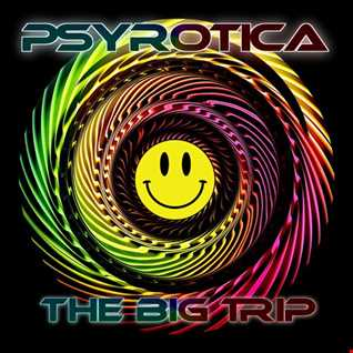 The Big Trip By Psyrotica