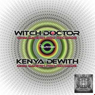 Kenya Dewith & The Witch Doctor Purhits.net 21st September 2019