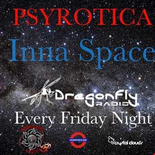 Inna Space   Dragonfly Radio 6th Jan 2017 by Psyrotica