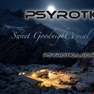 Sweet Goodnight  By Psyrotica