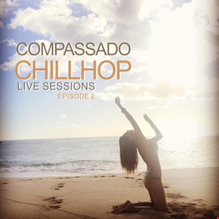 COMPASSADO - CHILLHOP LIVE SESSIONS (EPISODE 2)