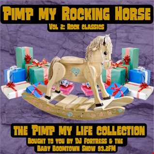Pimp My Rocking Horse Vol 2 Rock Classics