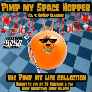 Pimp My Space Hopper Vol 4 Hip Hop Classics