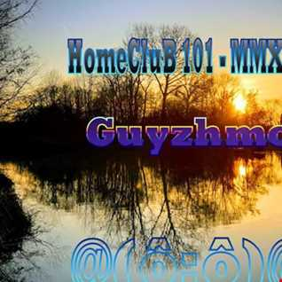 HomeCluB 101 Guyzhmo MMXIX