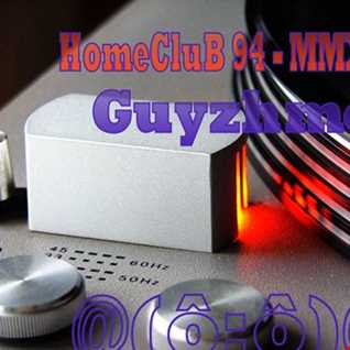 HomeCluB 94 Guyzhmo MMXIX