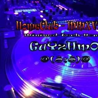MMXVI 26 HomeClub Guyzhmo