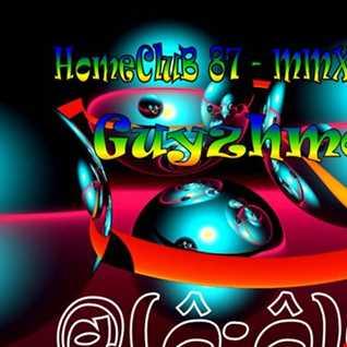 HomeCluB 87 Guyzhmo MMXVIII