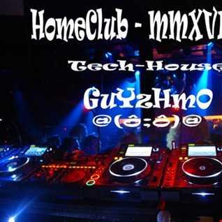 MMXVII 36 HomeClub Guyzhmo