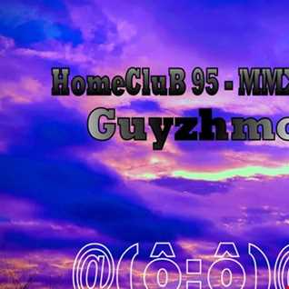 HomeCluB 95 Guyzhmo MMXIX