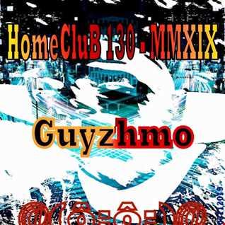 HomeCluB 130 Guyzhmo MMXIX