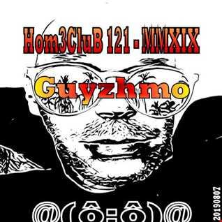 HomeCluB 121 Guyzhmo MMXIX