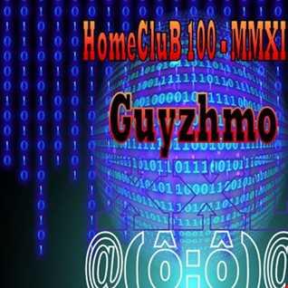 HomeCluB 100 Guyzhmo MMXIX