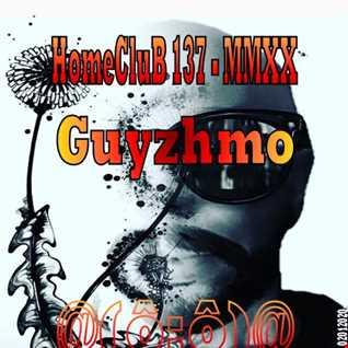 HomeCluB 137 Guyzhmo MMXX