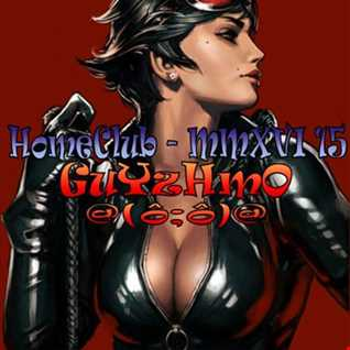 20160518 Mix HomeClub Guyzhmo MMXVI 15