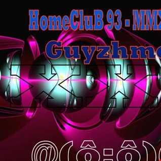 HomeCluB 93 Guyzhmo MMXIX