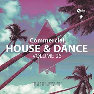 Commercial House & Dance - Volume 26
