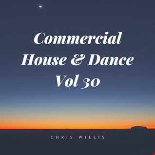 Commercial House & Dance Volume 30